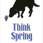 Think Spring poster by Leslie Evans, Sea Dog Press